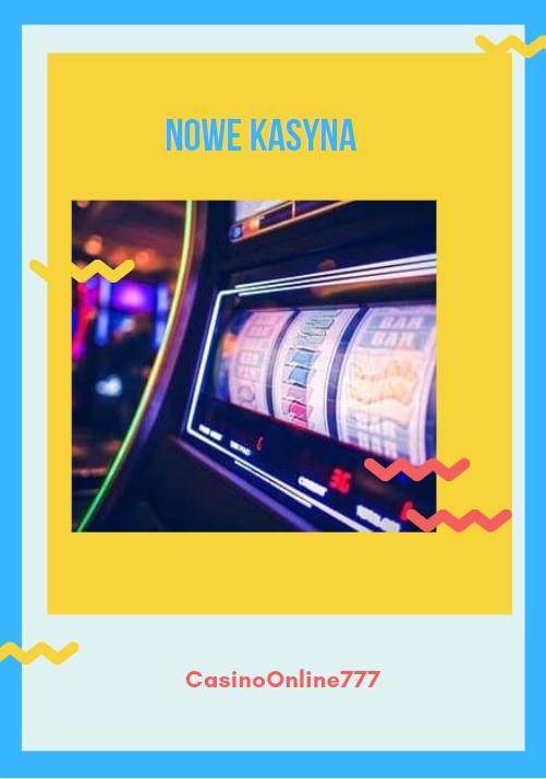 Nowe kasyna